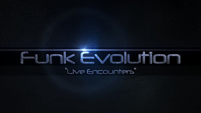 Funk Evolution - Live Encounters Promo