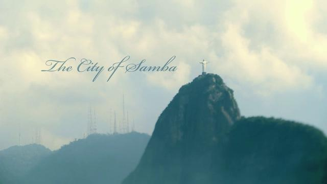 Thumbnail of video The City of Samba