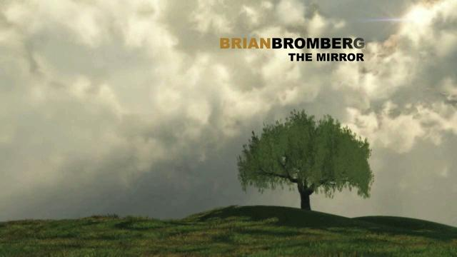 Brian Bromberg - The Mirror (teaser)