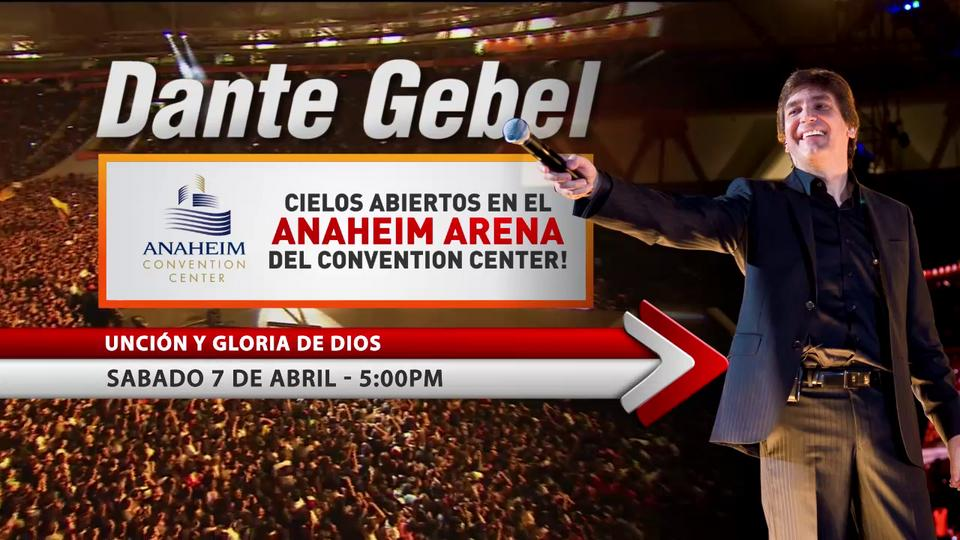 Dante Gebel Anaheim Center Predicaciones