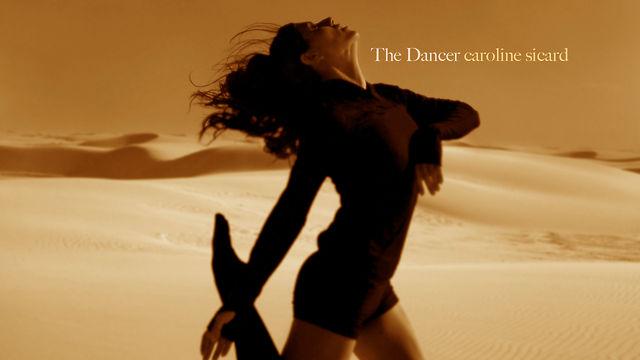 THE DANCER - Caroline Sicard Dance Reel
