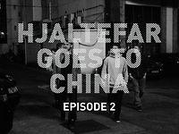 Hjaltefar goes to China - Episode 2
