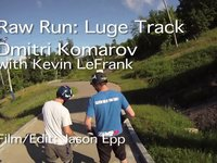 Luge Track Raw Run with Dimm