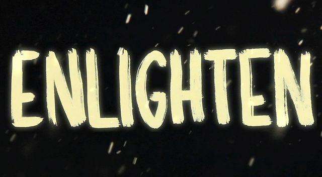 Enlighten Early Teaser