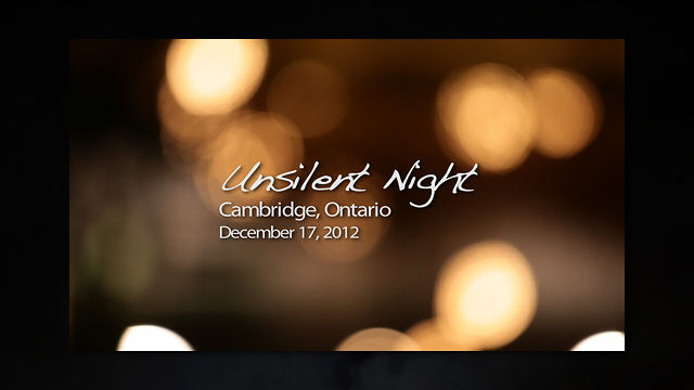 Phil Kline's Unsilent Night Cambridge, Ontario