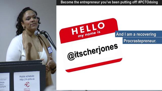 Hey Procrastepreneur, Presentation by Cher Jones at Podcamp Toronto 2012
