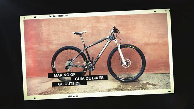 GO OUTSIDE | GUIA DE BIKES MAKING OF