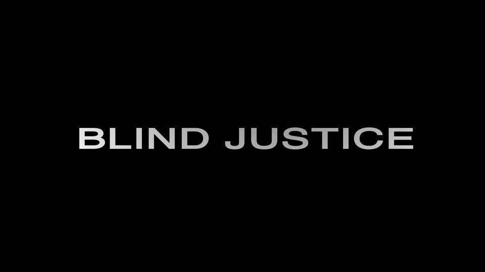 Blind Justice   (Formerly titled