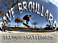 Dave Broullard Premium skateboards 2012