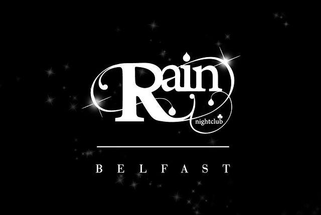 Rain Nightclub Belfast 2012