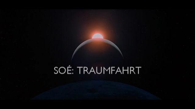 Soé - Traumfahrt