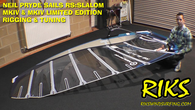 Neil Pryde Sails - RS:Slalom MKIV Rigging & Tuning