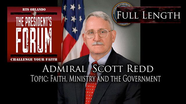 Faith Ministry and the Government with Admiral Scott Redd - October 5, 2011