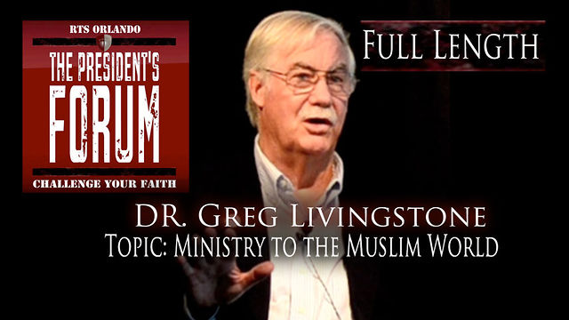 Ministry to the Muslim World with Dr. Greg Livingstone - September 21, 2011
