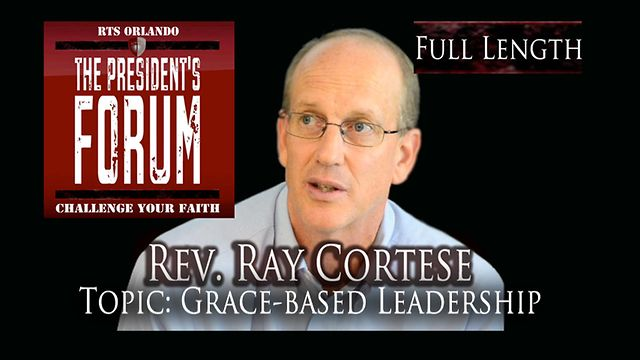 Grace-Based Leadership with Rev. Ray Cortese - September 7, 2011