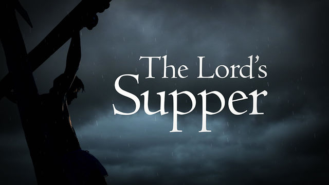 The Truth About... The Lord's Supper