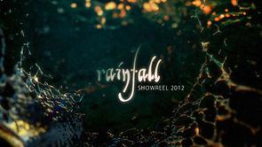 Rainfall Showreel 2012