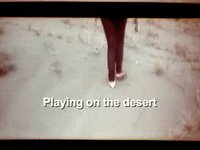 ..Playing on the Desert.. (01:16)