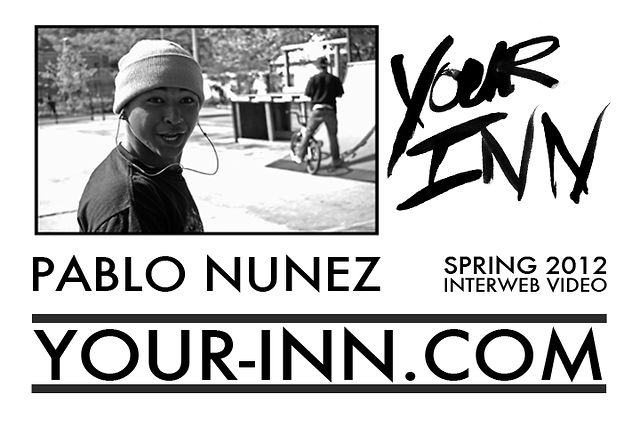 YOUR INN - PABLO NUNEZ SPRING 2012