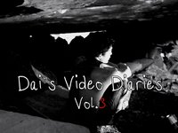Dai's video diaries vol.3, trailer