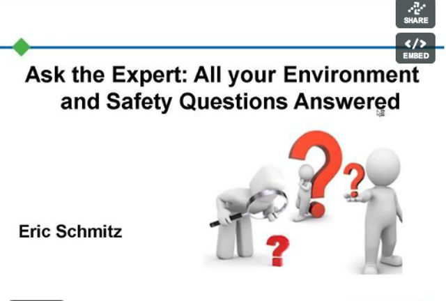 Ask the Expert: All your Environment and Safety Questions Answered