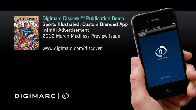 Sports Illustrated, Custom Branded App, Infiniti Ad - Digimarc Discover Example