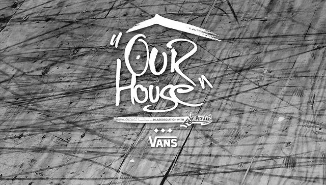 OUR HOUSE INVITATIONAL by VANS
