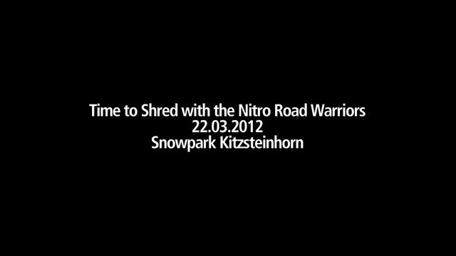 Snowpark Kitzsteinhorn 22-03-2012 Nitro Road Warriors