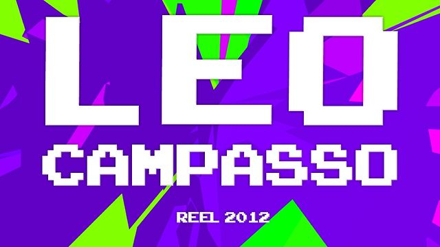 Leo Campasso . Personal & Works Reel 2012