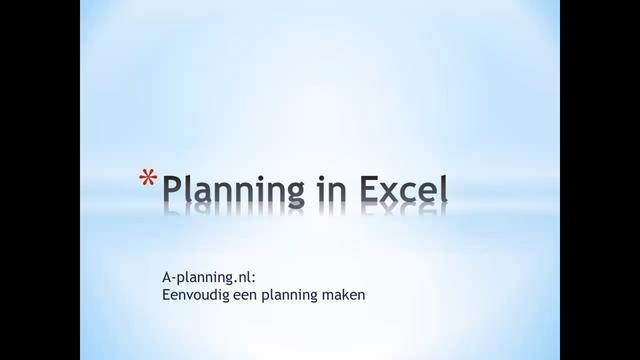 Planning maken met excel on vimeo for Planning maken