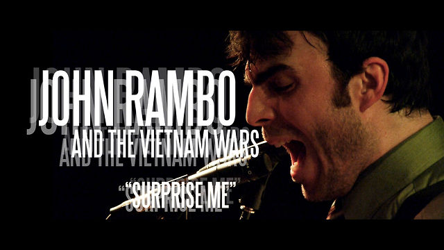 "John Rambo and The Vietnam Wars  ""Surprise Me"""