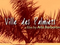 Ville des Palmiers  (City of Palms) (00:40)