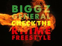 Biggz General - Check The Rhime Freestyle ()