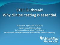 STEC Outbreak! Why clinical testing is essential.