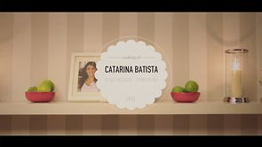 Catarina Batista | Making Of #1