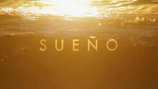 ''El Sueño'' trailer