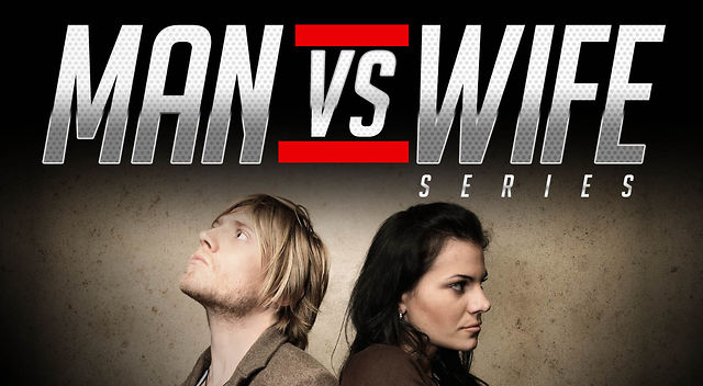 4.22.2012 / Man Vs Wife Series Part 1