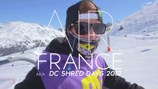 AIR FRANCE aka DC SHRED DAYS 2012