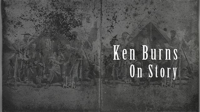 Ken Burns: On Story