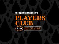 Players Club - Zak Allegri