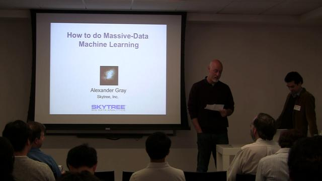 Alex Gray - How to do Massive-Data Machine Learning