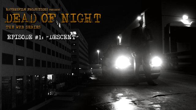 Dead of Night | Episode 1 | Descent