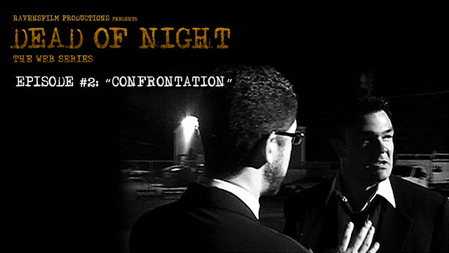 Dead of Night | Episode 2 | Confrontation
