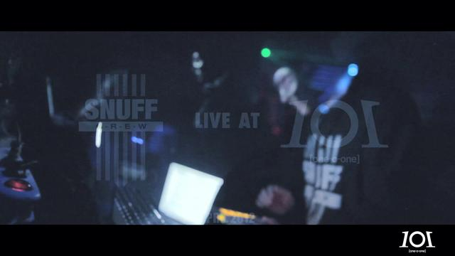 SNUFF CREW / LIVE AT 1O1 / APRIL 2012