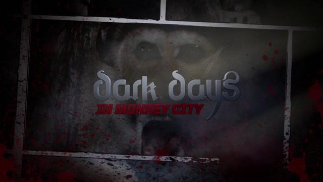 Dark Days in Monkey City VFX Showreel