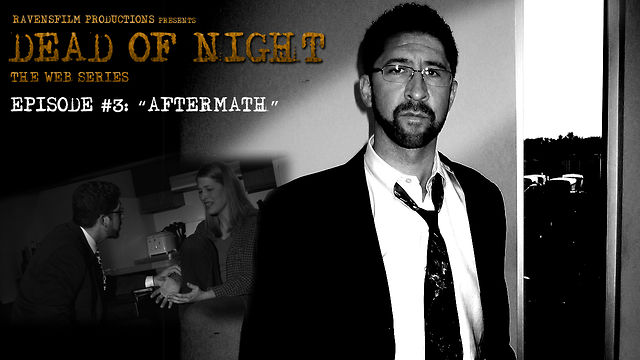 Dead of Night | Episode 3 | Aftermath