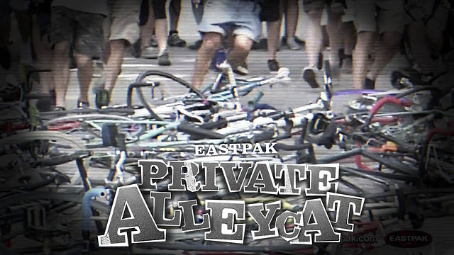 THE PRIVATE ALLEYCAT RACE - EASTPAK
