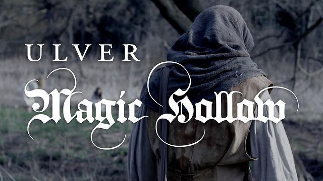 Magic Hollow