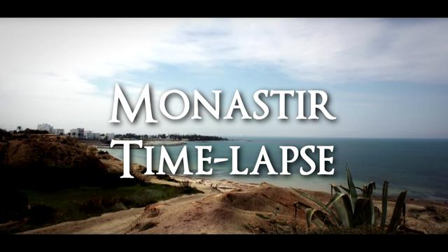 Monastir (Tunisia) -  A time-lapse video