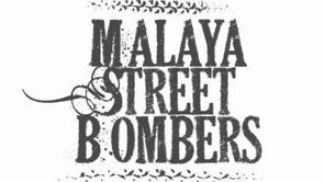 Malaya Street Bombers : WeekendSessions III
